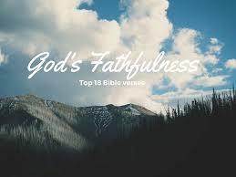gods faithfulness top 18 bible verses everyday servant
