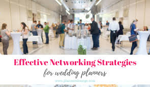 a wedding planner 4 strategies for effective networking as a wedding planner