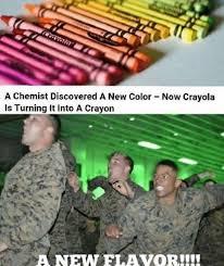 Vietnam Memes - they have a flavor called vietnam color crayola crayola