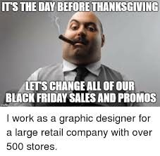 ts the day before thanksgiving lets changeall of our black friday