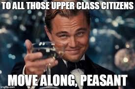 Peasant Meme - leonardo dicaprio cheers meme imgflip