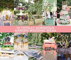 garden wedding ideas decorations wedding ideas wedding decorations