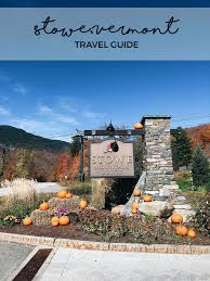 vermont is it possible to time travel images Stowe travel guide style cusp jpg