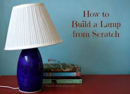 How To Make A Lamp Shade Chandelier How To Build A Lamp From Scratch Diy Mama Latina Tips