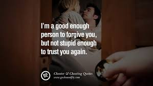 unfaithful film quotes love quotes for unfaithful wife love quotes pics most people cheat