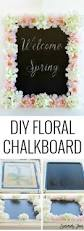 196 best easy to make home decor images on pinterest sewing diy floral chalkboard tutorial with video simple craft