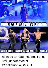 Wrestlemania Meme - wrestling memes facebook comwrestlingmemes undefeated at