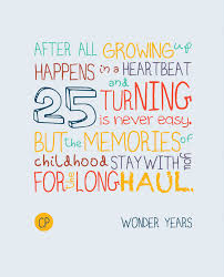 words of wisdom for the happy turning 25 is never easy just words of wisdom my 25th birthday
