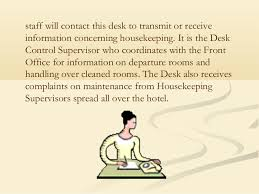 Control Desk Supervisor Housekeeping Department Of Hotel