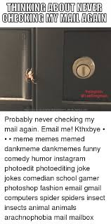Meme Generator For Instagram - thinking about never checking mv mail again instagram download