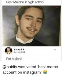 High Memes - post malone in high school eric quick pre malone was voted best