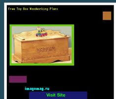 Woodworking Plans Toy Box Free by Woodworking Projects Toy Box 113712 The Best Image Search