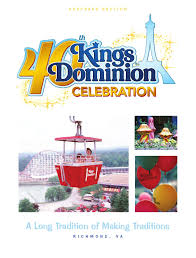 kings dominion 40th celebration keepsake section by richmond