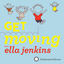 si e du s at get moving with ella jenkins smithsonian folkways