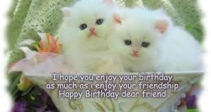 cute birthday quotes for friend best cute happy birthday messages