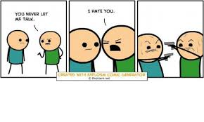 Meme Comics Generator - you never let me talk i hate you created with explosm comic