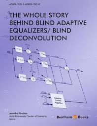 Blind Story Advantages And Disadvantages Of Blind Adaptive Equalizers Compared