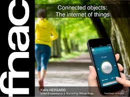 si e social fnac fnac study connected objets the of things