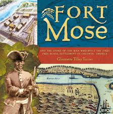 fort mose and the story of the man who built the first free black
