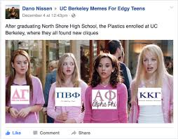 Memes For Teens - uc berkeley memes for edgy teens as a member of the greek