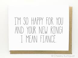funny engagement card engagement card new ring by
