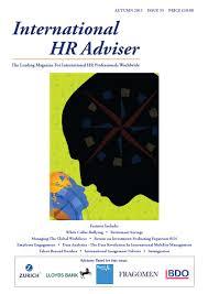 international hr adviser autumn 2013 by international hr adviser