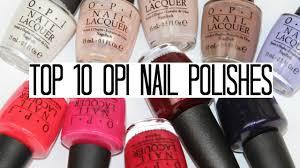 top 10 opi nail polishes worth buying youtube