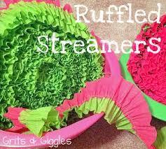 ruffled streamers grits giggles ruffled streamers tutorial