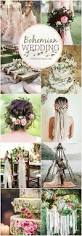 Shabby Chic Wedding Decoration Ideas by Best 20 Bohemian Chic Weddings Ideas On Pinterest Bohemian Chic