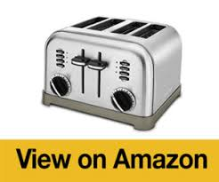 Cuisinart 4 Slice Toaster Cpt 180 Best Toaster October 2017 Get Quality Combined With Style