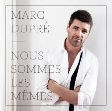 Nous Meme - marc dupré canadian music blog