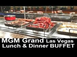 Mgm Grand Buffet by Mgm Grand Vegas Lunch U0026 Dinner Buffet Review What Happened To The