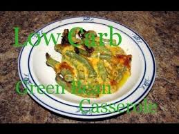 atkins diet recipes low carb green bean casserole if