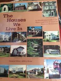 the houses we live in an identification guide to the history and