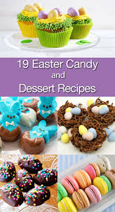 easter candy eggs 19 easter candy and dessert recipes