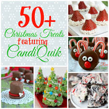 christmas treats 50 christmas treats featuring candiquik