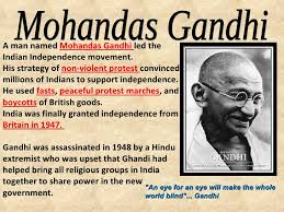 An Eye For An Eye Will Make The World Blind Indian Nationalism And Gandhi