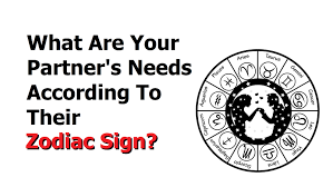zodiac signs how to know your partner s needs according to their zodiac sign