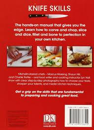 knife skills amazon co uk marcus wareing shaun hill charlie