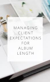 Photo Album Fo How To Manage Your Clients U0027 Expectations For Album Length Align
