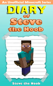 buy minecraft diary of steve the noob an unofficial minecraft