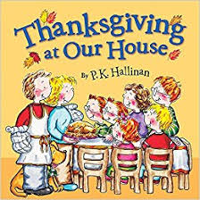 thanksgiving at our house p k hallinan 9780824956547