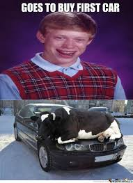 Make Bad Luck Brian Meme - bad luck brian s first car by greentree meme center