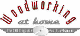 Woodworking Magazine Reviews by Onlinetoolreviews Com Woodworking At Home Dvd Magazine Review