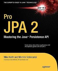 pro jpa 2 mastering the java persistence api 1st edition buy