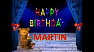 imagenes que digan feliz cumpleaños martin feliz cumpleaños martin dedicatoria youtube