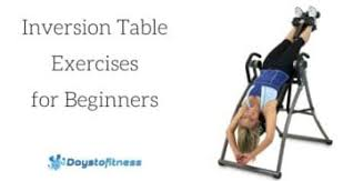 inversion table how to use inversion therapy days to fitness