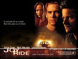 quote joy movie joy ride 2001 movie review c john archer