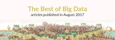 the best of big data new articles published this month august 2017