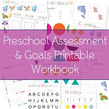 free printable preschool assessment u0026 goals workbook one